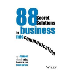 88 Secret Solutions to business miscommunication