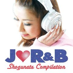 J-R&B SHOGUNATE COMPILATION