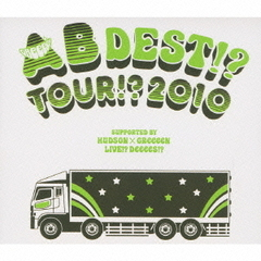 AB DEST!? TOUR!? 2010 SUPPORTED BY HUDSON×GReeeeN LIVE!? DeeeeS!?(特別価格限定盤)