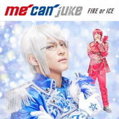 FIRE or ICE(WIT-ME盤)