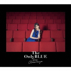 The Only BLUE(初回生産限定盤)