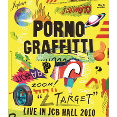 "ポルノグラフィティ/""∠TARGET""live in JCB HALL 2010(Blu-ray Disc)"