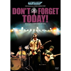 "the pillows/the pillows 25th Anniversary NEVER ENDING STORY ""DON'T FORGET TODAY!"" 2014.10.04 at TOKYO DOME CITY HALL"