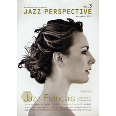 JAZZ PERSPECTIVE A MAGAZINE FOR JAZZ ENTHUSIASTS vol.3(2011November) 特集フレンチ・ジャズ