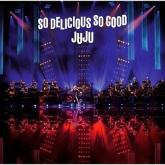 "JUJU/JUJU BIG BAND JAZZ LIVE ""So Delicious, So Good"""