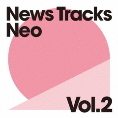 News Tracks Neo Vol.2