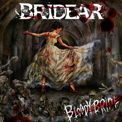 BRIDEAR/Bloody Bride(CD)