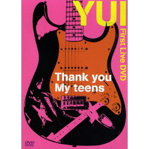 YUI/Thank you My teens
