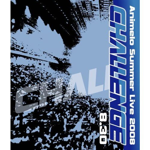 Animelo Summer Live 2008 -Challenge- 8.30(Blu-ray Disc)
