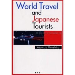 World travel and Japanese tourists