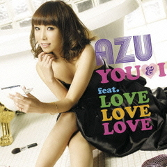 YOU & I feat.LOVE LOVE LOVE(初回生産限定盤)