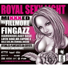 ROYAL SEXY LIGHT : Mixxxed by FILLMORE