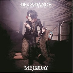 DECADANCE -Counting Goats … if I can't be yours-(初回盤Atype)