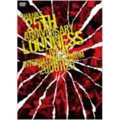 LOUDNESS/THANKS 25 ANNIVERSARY LOUDNESS LIVE at INTERNATIONAL FORUM 20061125