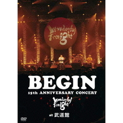 BEGIN/BEGIN 15th ANNIVERSARY CONCERT~Wonderful Tonight~at 武道館 <25周年記念/1年間期間限定生産スペシャルプライス版>