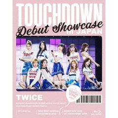 "TWICE/DEBUT SHOWCASE ""Touchdown in JAPAN""(Blu-ray Disc)"