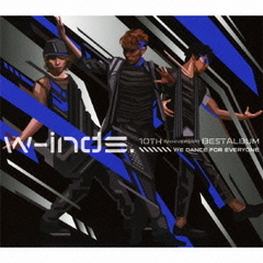 w-inds. 10th Anniversary Best Album -We dance for everyone-(初回限定盤)