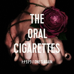 THE ORAL CIGARETTES/トナリアウ/ONE'S AGAIN(初回盤/CD+DVD)
