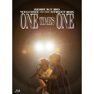 コブクロ/KOBUKURO WELCOME TO THE STREET 2018 ONE TIMES ONE FINAL at 京セラドーム大阪 初回限定版(Blu-ray Disc)