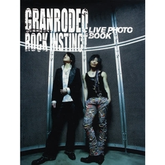 GRANRODEO ROCK INSTINCT LIVE PHOTO BOOK