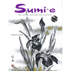 Sumi‐e THE ART OF JAPANESE INK PAINTING