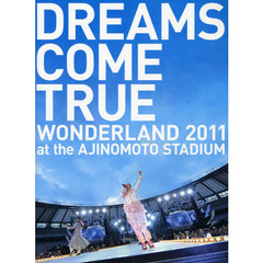 DREAMS COME TRUE WONDERLAND 2011 at the AJINOMOTO STADIUM OFFICIAL PHOTOBOOK史上最強の移動遊園?