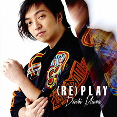 (RE)PLAY(MUSIC VIDEO盤)