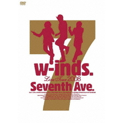 "w-inds./w-inds. Live Tour 2008 ""Seventh Ave."""