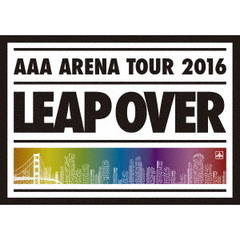 AAA ARENA TOUR 2016 - LEAP OVER -<通常盤 DVD2枚組>