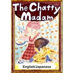 The Chatty Madam 【English/Japanese versions】