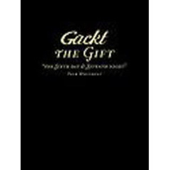 "Gackt the gift ""The sixth day & seventh night""tour document"