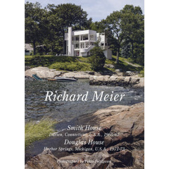 Residential Masterpieces 世界現代住宅全集 17 Richard Meier Smith House/Douglas House