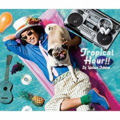 Tropical Hour!!(初回限定盤)