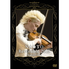 NAOTO/Reversible 2013 -Concert side-