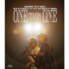 コブクロ/KOBUKURO WELCOME TO THE STREET 2018 ONE TIMES ONE FINAL at 京セラドーム大阪 通常版(Blu-ray Disc)