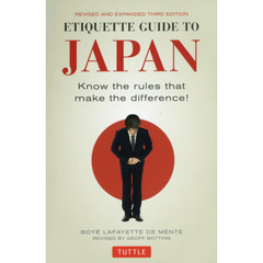 ETIQUETTE GUIDE TO JAPAN Know the rules that make the difference!