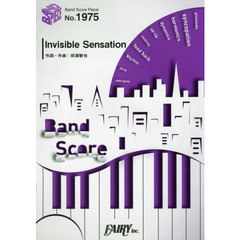 Invisible Sensation
