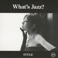 What's Jazz? -STYLE-