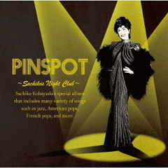 PINSPOT ~Sachiko's Night Club~