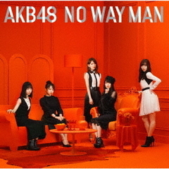 AKB48/NO WAY MAN(初回限定盤/Type A/CD+DVD)