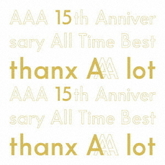 AAA/AAA 15th Anniversary All Time Best -thanx AAA lot-【初回生産限定/AL5枚組】