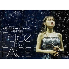石原夏織/石原夏織 1st LIVE TOUR 「Face to FACE」 DVD(DVD)