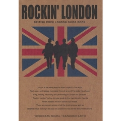 ROCKIN'LONDON BRITISH ROCK LONDON GUIDE BOOK