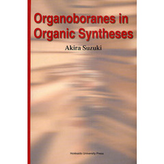 Organoboranes in Organic Syntheses