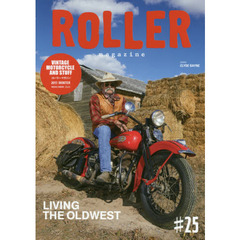 ROLLER magazine #25(2017.WINTER) LIVING THE OLDWEST