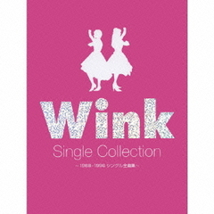 WINK Single Collection ~1988-1996シングル 全曲集~