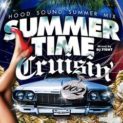 Summer Time Cruising 002-Hood Sound Summer Mix