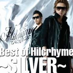 Best of Hilcrhyme ~SILVER~