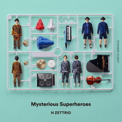 Mysterious Superheroes~DYNAMIC FLIGHT盤