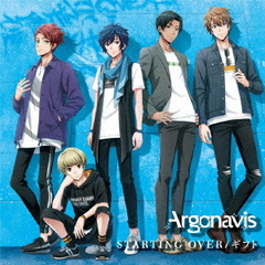 Argonavis/STARTING OVER/ギフト【Blu-ray付生産限定盤】